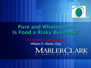 Pure and Wholesome: Is Food a Risky Business?