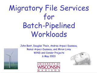 Migratory File Services for Batch-Pipelined Workloads