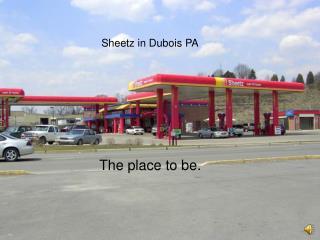 Sheetz in Dubois PA