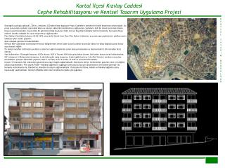 Kartal İlçesi Kızılay Caddesi Cephe Rehabilitasyonu ve Kentsel Tasarım Uygulama Projesi