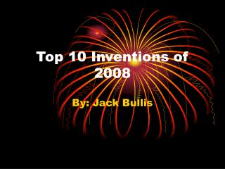 Top 10 Inventions of 2008