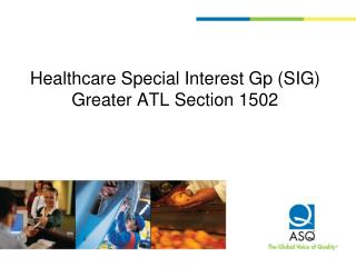 Healthcare Special Interest Gp (SIG) Greater ATL Section 1502
