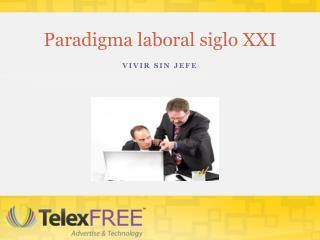 Paradigma laboral siglo XXI