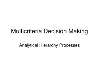 Multicriteria Decision Making