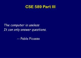 CSE 589 Part III