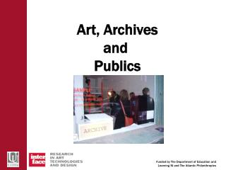 Art, Archives and  Publics