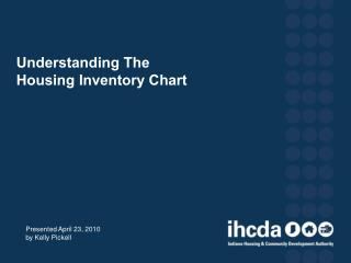 Understanding The  Housing Inventory Chart