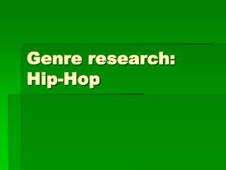 Genre research: Hip-Hop