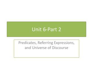 Unit 6-Part 2