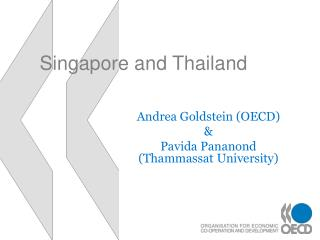 Singapore and Thailand