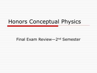 Honors Conceptual Physics