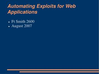 Automating Exploits for Web Applications