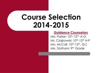 Course Selection 2014-2015