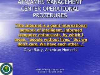 ATN/AMHS MANAGEMENT CENTER OPERATIONAL PROCEDURES