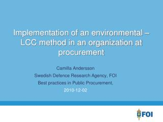 Implementation of an environmental  LCC method in an organization at procurement