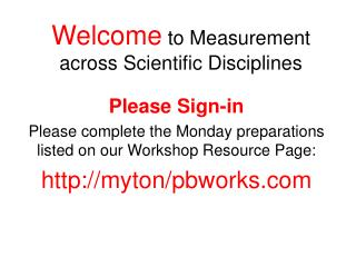 Welcome  to Measurement across Scientific Disciplines
