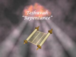 "Teshuvah ""Repentance"""