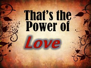 That�s the Power of