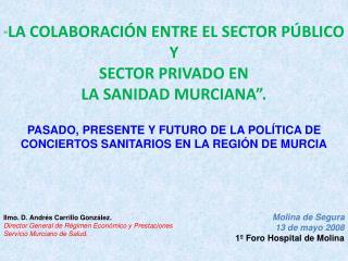 Molina de Segura 13 de mayo 2008 1  Foro Hospital de Molina