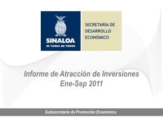 Informe de Atracci�n de Inversiones Ene-Sep 2011
