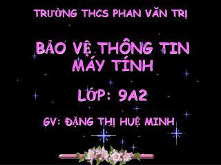 BẢO VỆ THÔNG TIN MÁY TÍNH