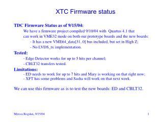 XTC Firmware status