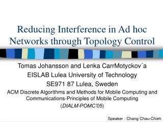 Reducing Interference in Ad hoc Networks through Topology Control