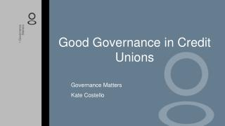 Good Governance in Credit Unions