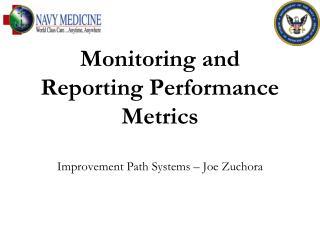Monitoring and Reporting Performance Metrics