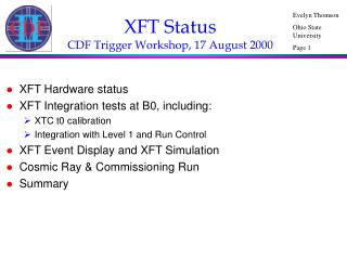 XFT Status CDF Trigger Workshop, 17 August 2000