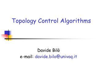 Topology Control Algorithms