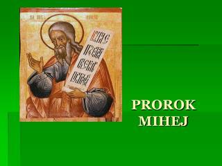 PROROK MIHEJ