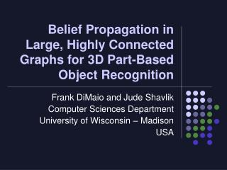 Belief Propagation in Large, Highly Connected Graphs for 3D Part-Based Object Recognition