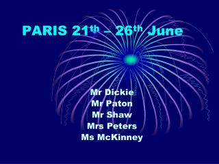 PARIS 21 th  – 26 th  June