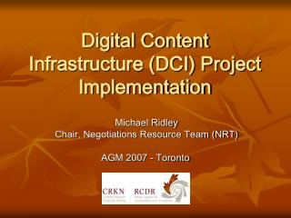 Digital Content Infrastructure (DCI) Project  Implementation