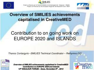 Overview of SMILIES achievements capitalised in CreativeMED
