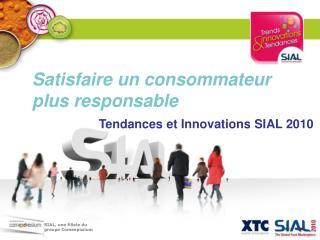 Tendances et Innovations SIAL 2010