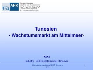 Tunesien  - Wachstumsmarkt am Mittelmeer -