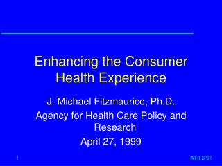 Enhancing the Consumer Health Experience