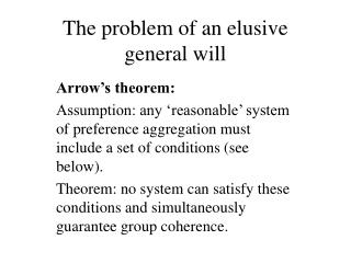 The problem of an elusive general will