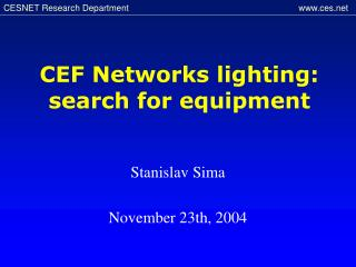 CEF Networks lighting : search for equipment