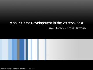 Mobile Game Development in the West vs. East