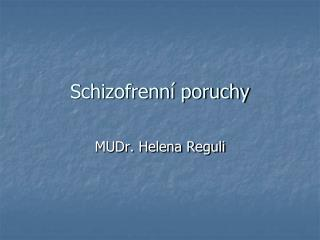 Schizofrenní poruchy