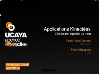 Applications  Kinectées L'interaction à portée de main