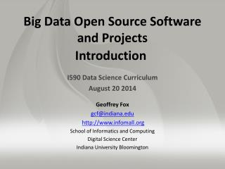 Big Data Open Source Software  and Projects Introduction