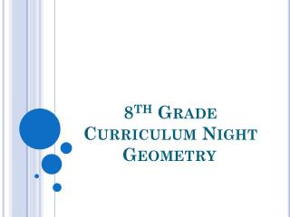 8 th  Grade Curriculum Night   Geometry