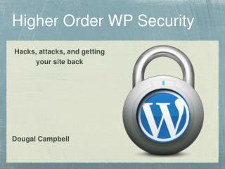 Higher Order WP Security