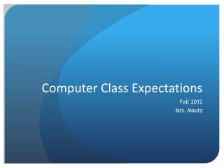 Computer Class Expectations