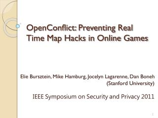 OpenConflict: Preventing Real Time Map Hacks in Online Games
