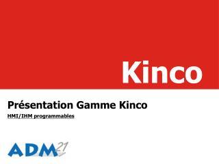 Pr�sentation Gamme Kinco HMI/IHM programmables